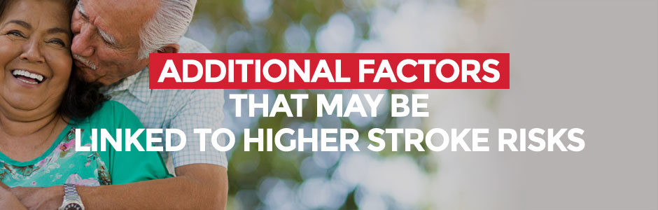 Additional Factors that May Be Linked to Higher Stroke Risks