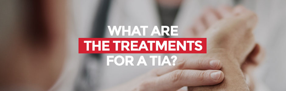 What are the treatments for a TIA?