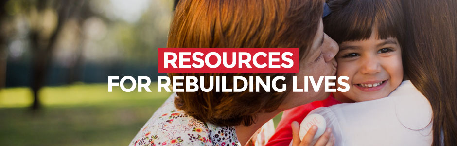 Resources for Rebuilding Lives